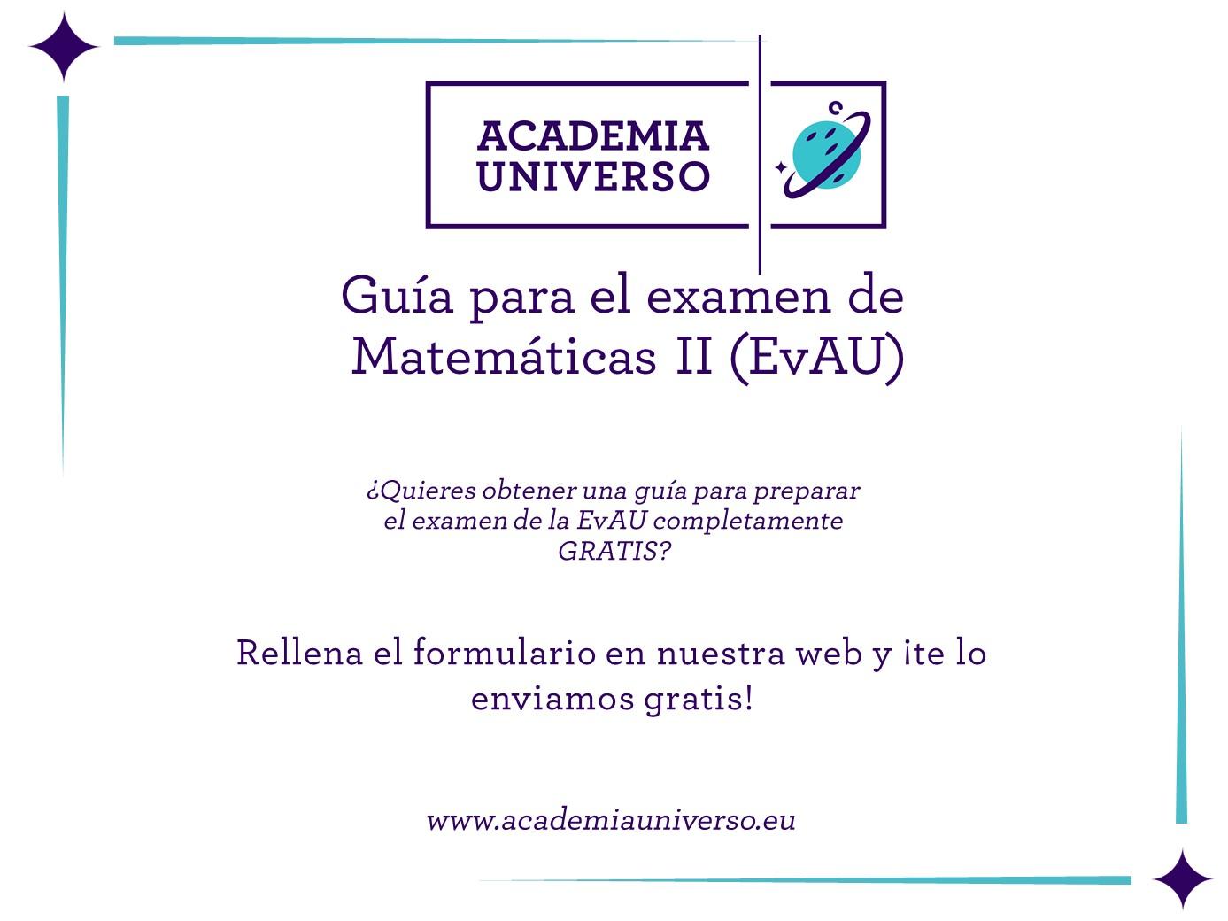 Guía para el examen de matemáticas. Academia Universo